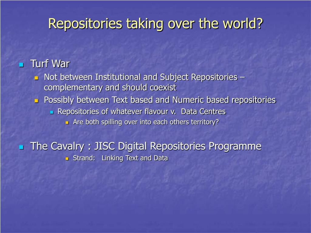 Repositories taking over the world?