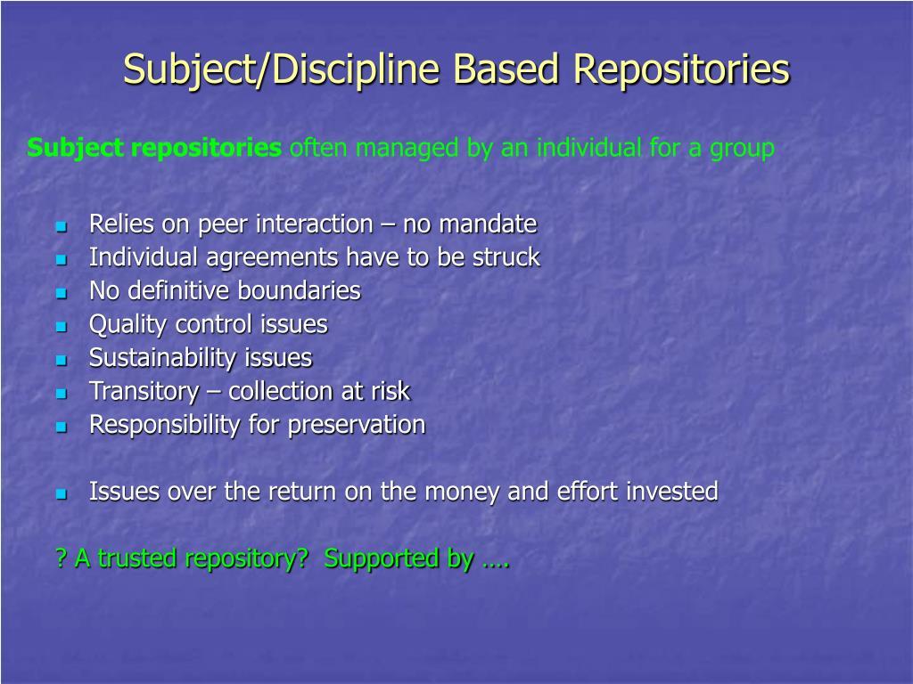 Subject/Discipline Based Repositories