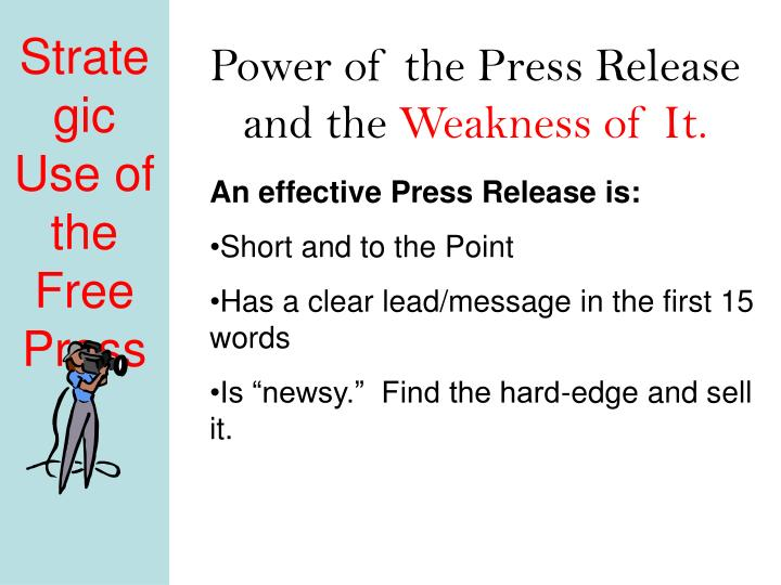 Power of the press release and the weakness of it