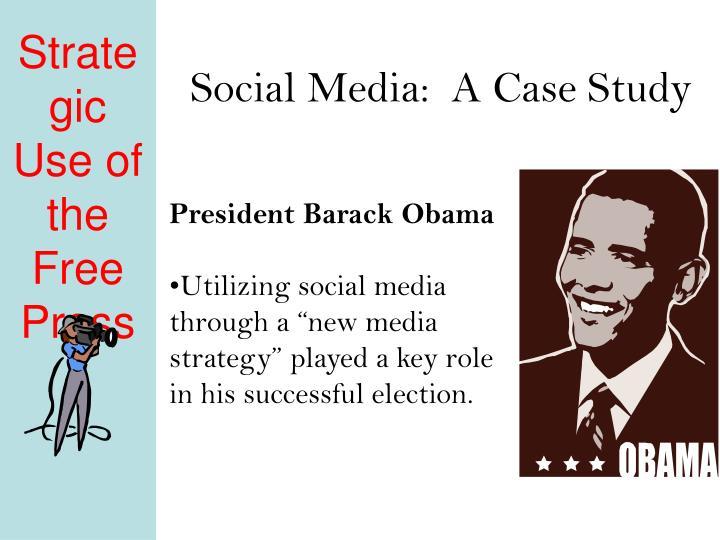 Social Media:  A Case Study