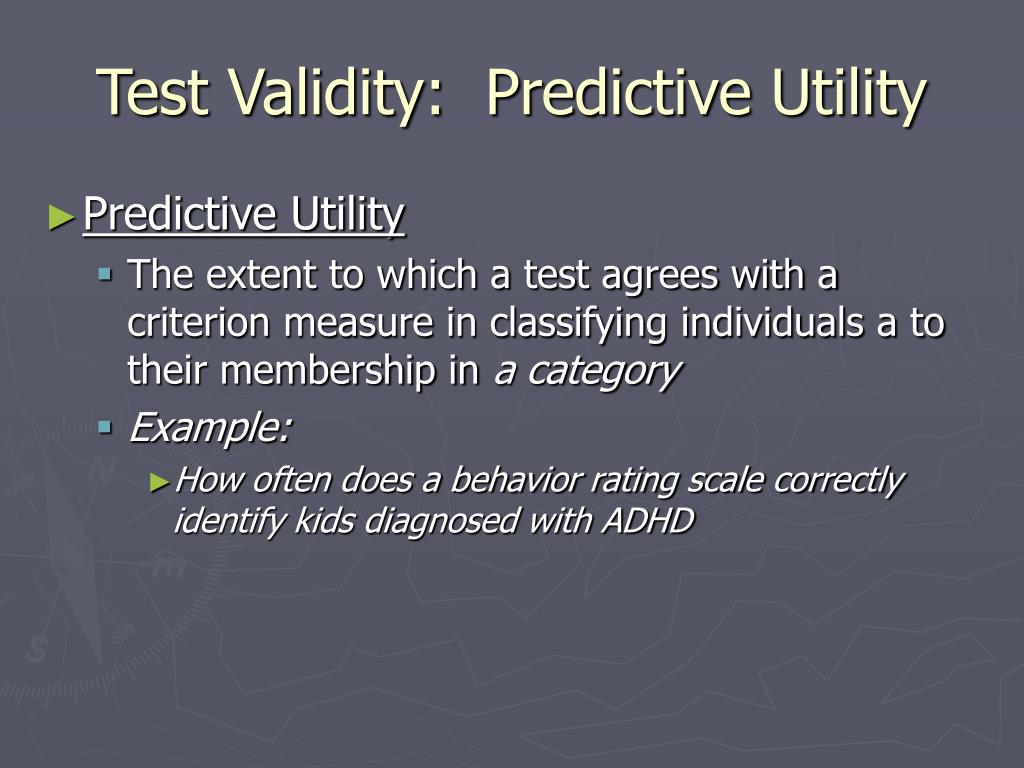 Test Validity:  Predictive Utility