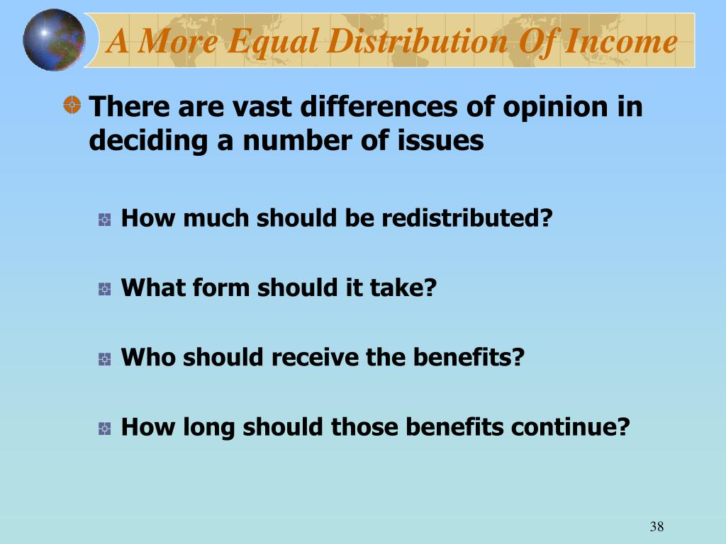 A More Equal Distribution Of Income