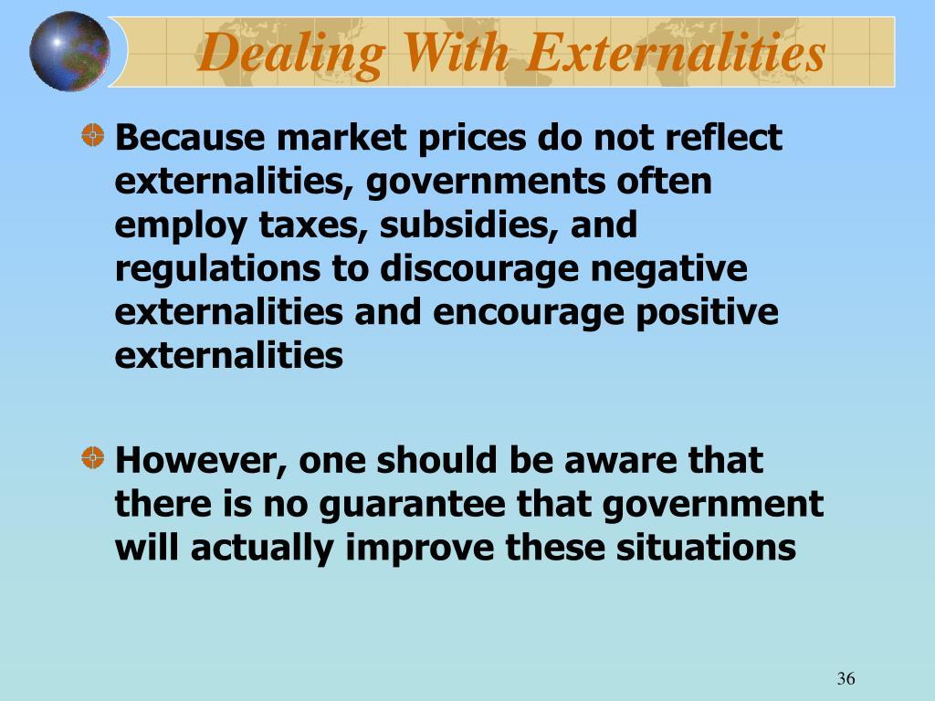 Dealing With Externalities