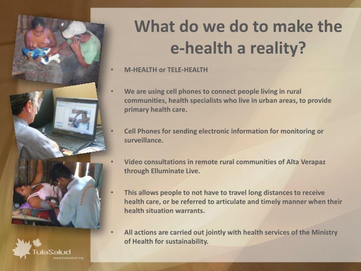 What do we do to make the e health a reality