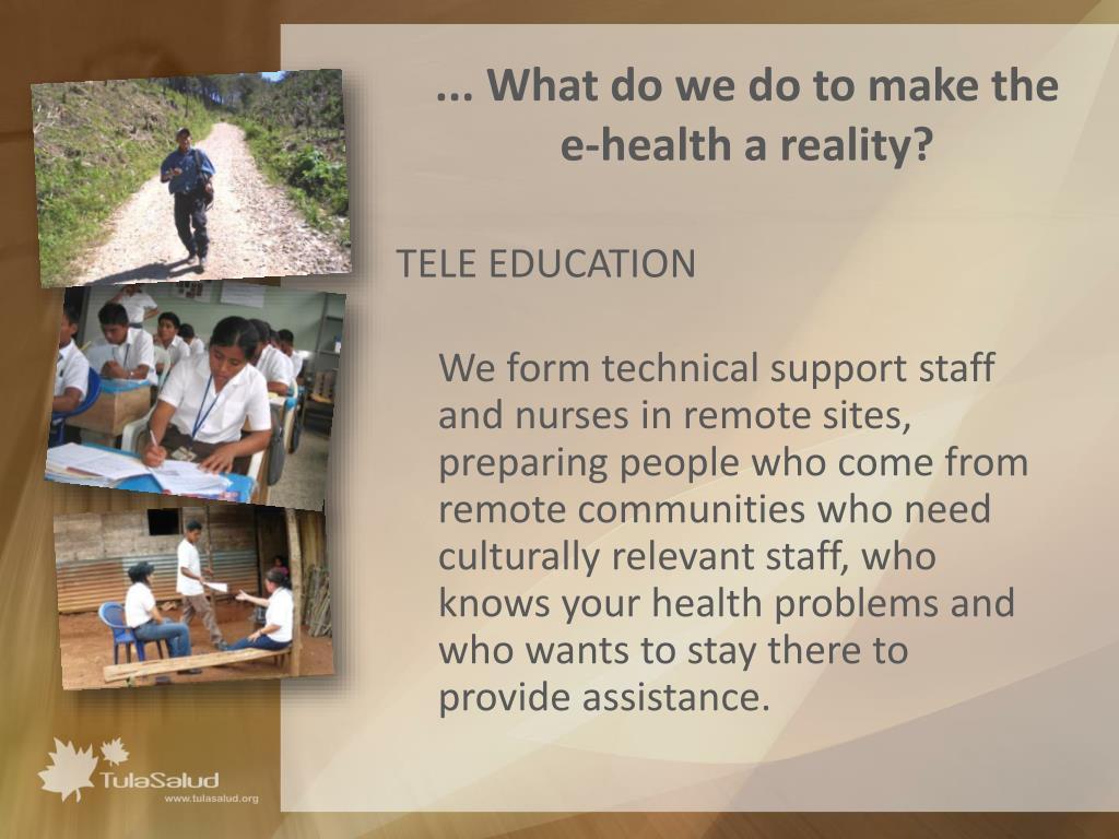 ... What do we do to make the e-health a reality?