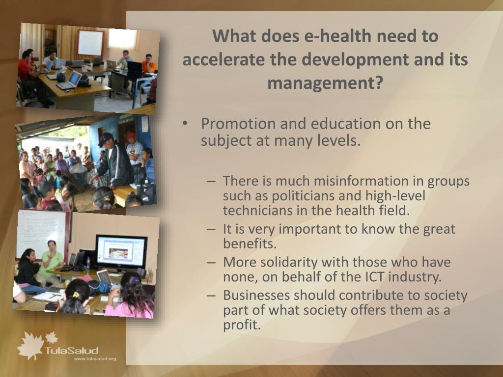 What does e-health need to accelerate the development and its management?