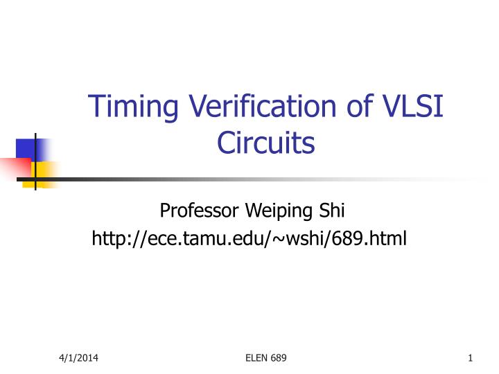 Timing verification of vlsi circuits
