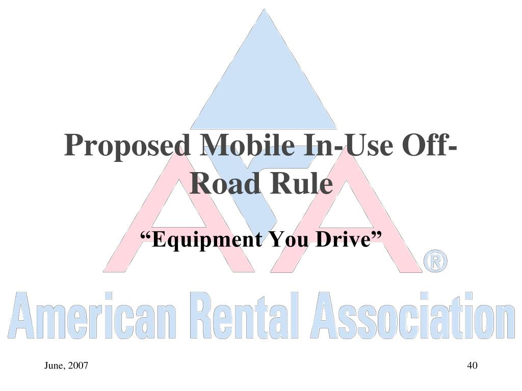 Proposed Mobile In-Use Off-Road Rule