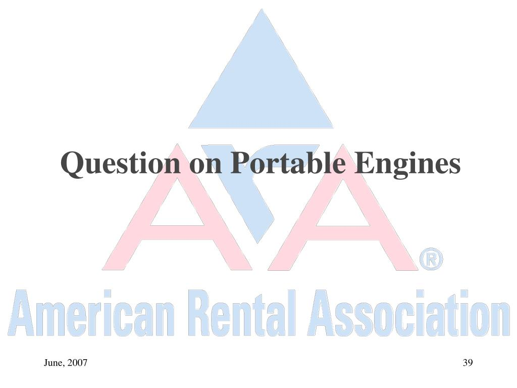 Question on Portable Engines