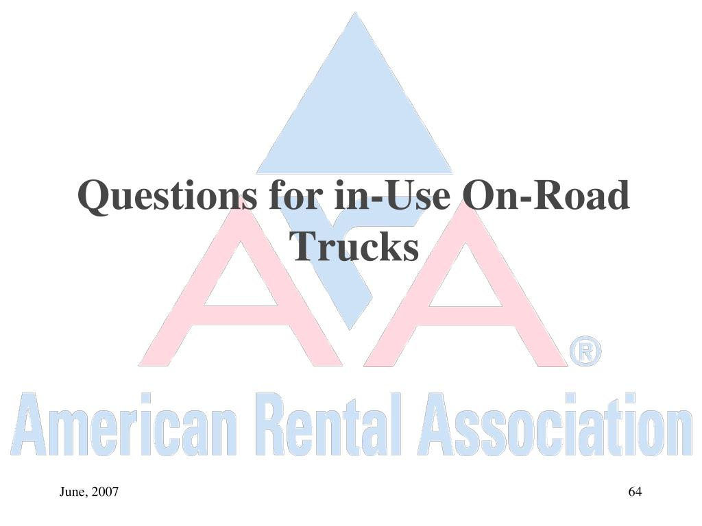 Questions for in-Use On-Road Trucks