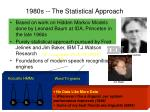 1980s the statistical approach