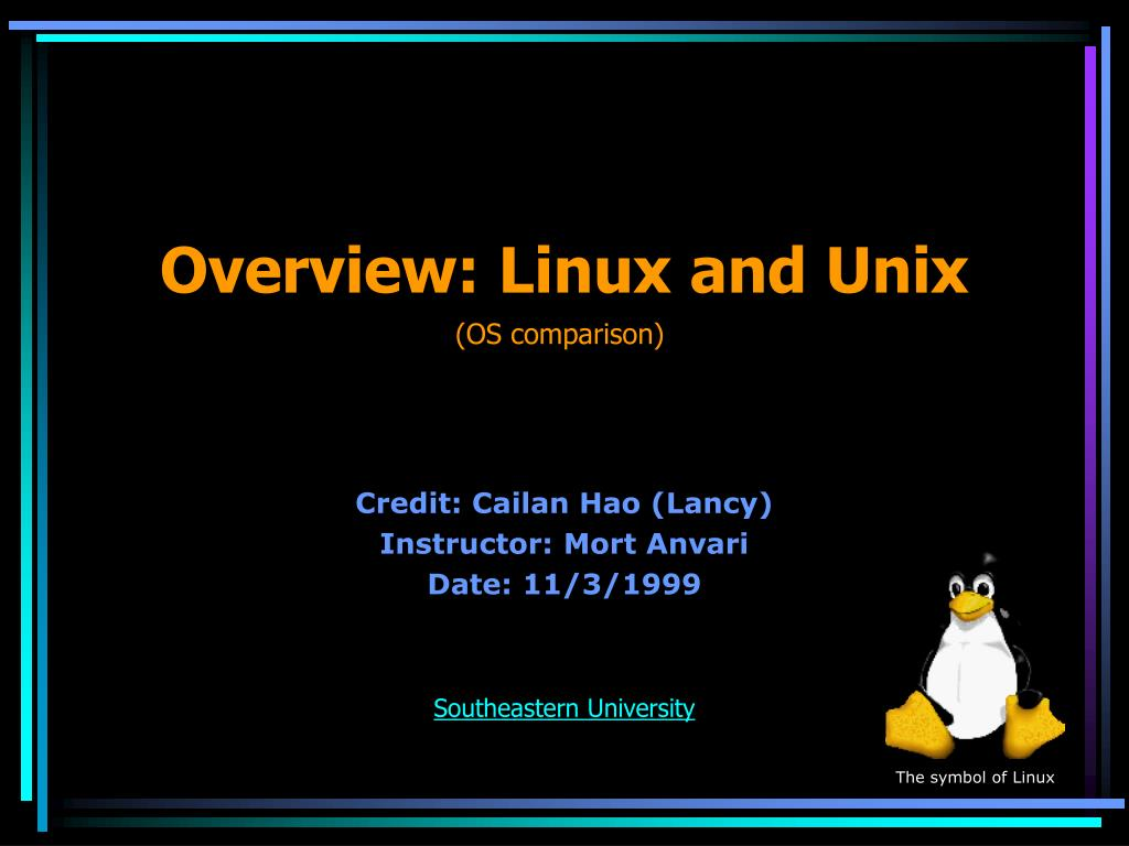 Overview: Linux and Unix