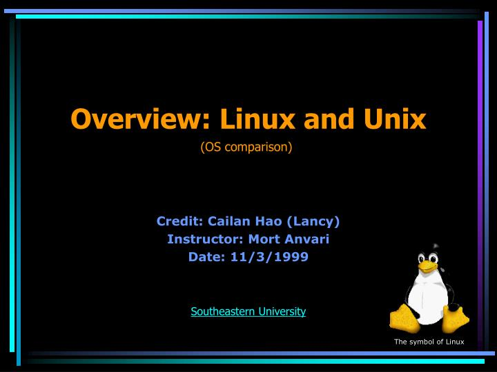 Overview linux and unix