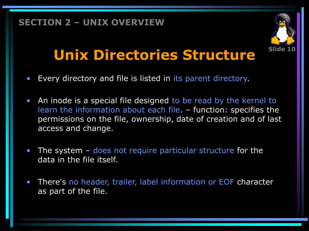 SECTION 2 – UNIX OVERVIEW