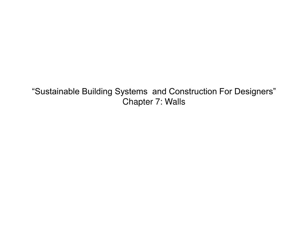sustainable building systems and construction for designers chapter 7 walls l.