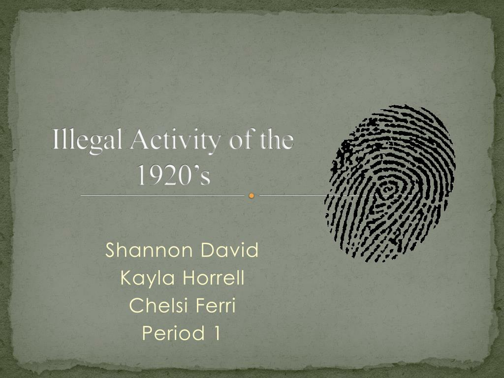 Illegal Activity of the 1920's