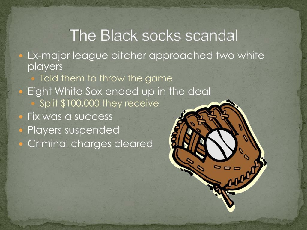 The Black socks scandal
