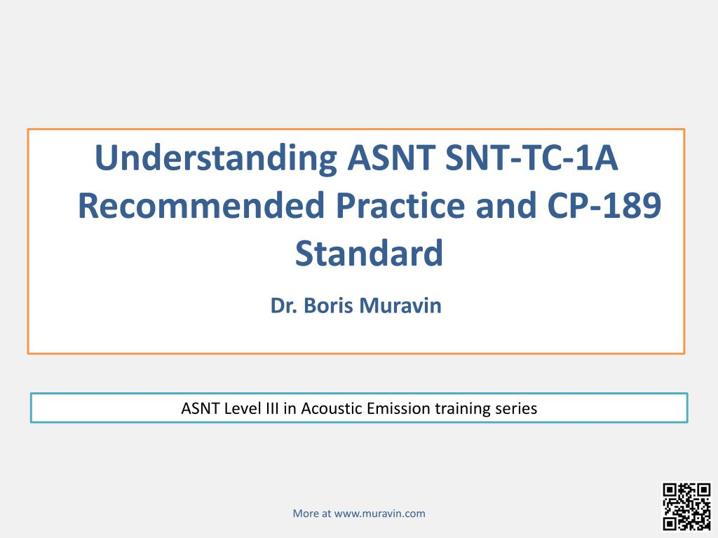 Ppt Understanding Asnt Snt Tc 1a Recommended Practice And Cp 189