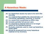 a hazardous waste