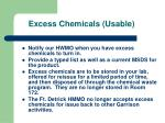 excess chemicals usable