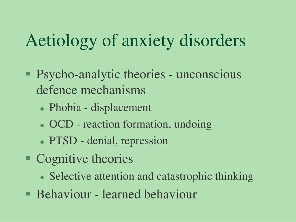 Aetiology of anxiety disorders