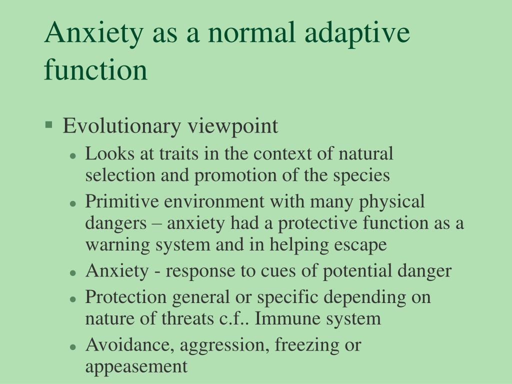Anxiety as a normal adaptive function