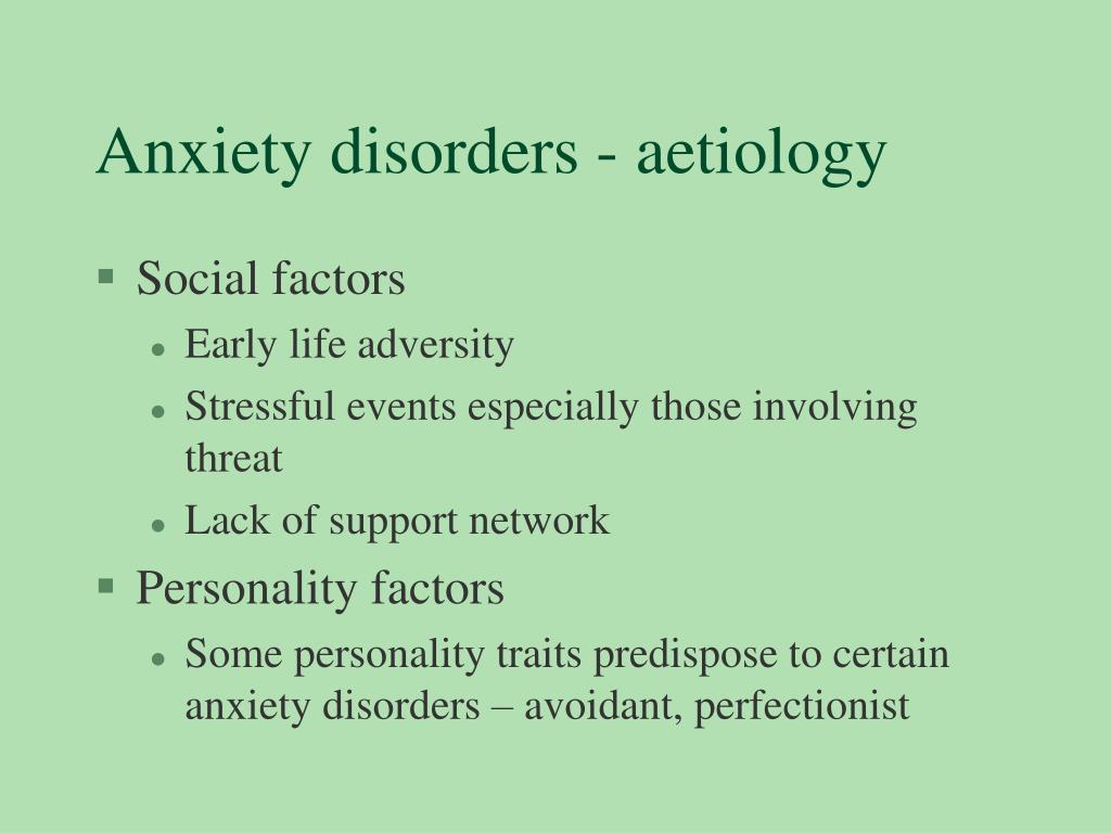 Anxiety disorders - aetiology