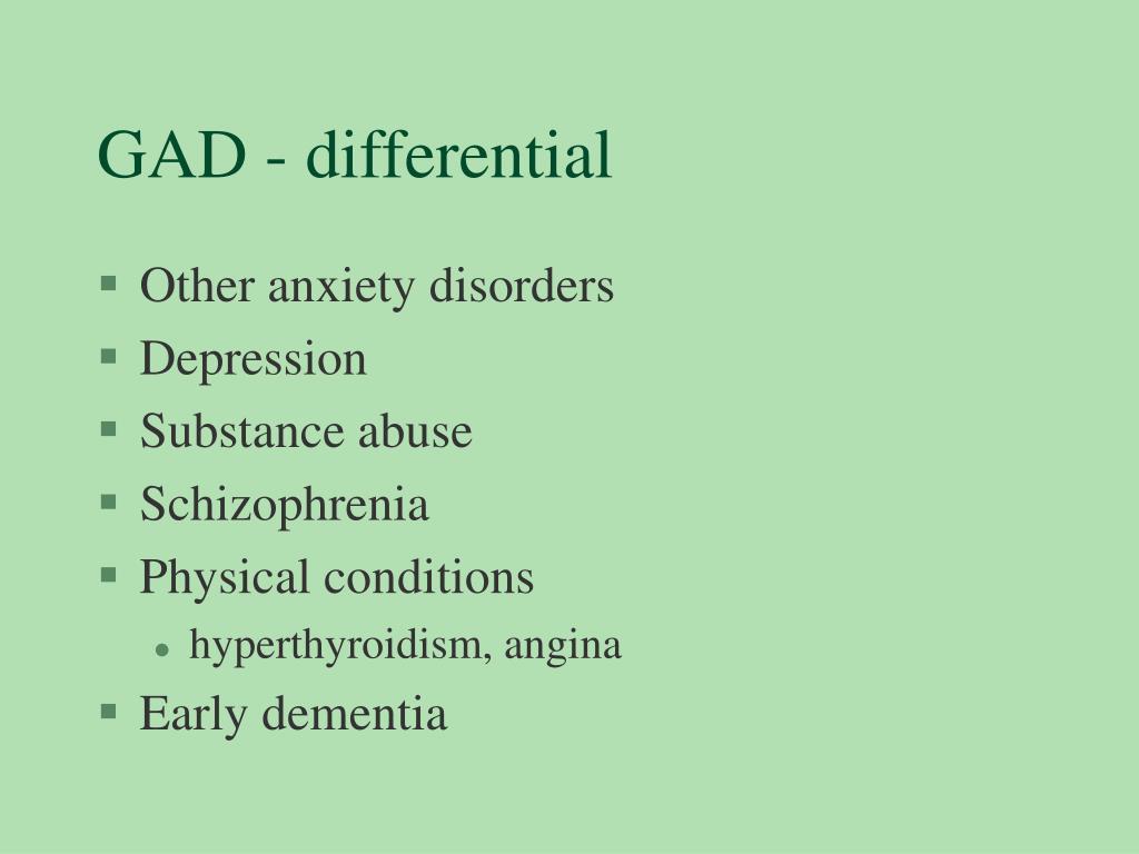 GAD - differential