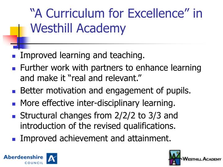 A curriculum for excellence in westhill academy