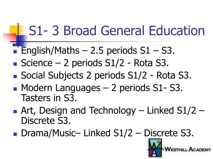 S1 3 broad general education