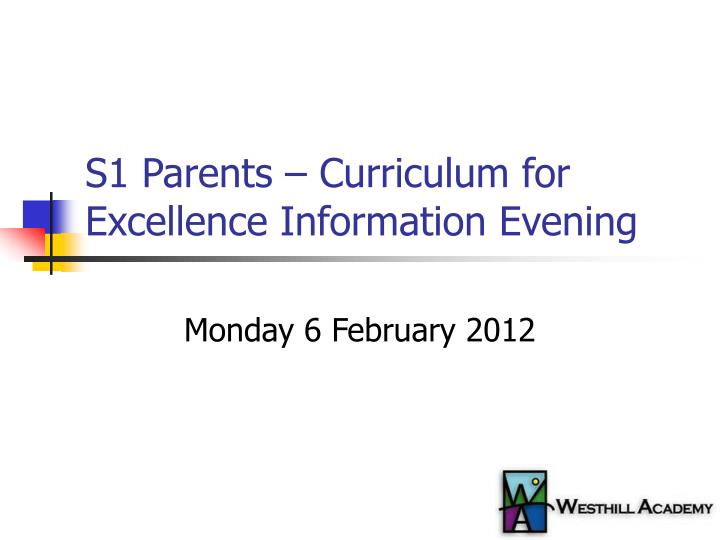 S1 parents curriculum for excellence information evening
