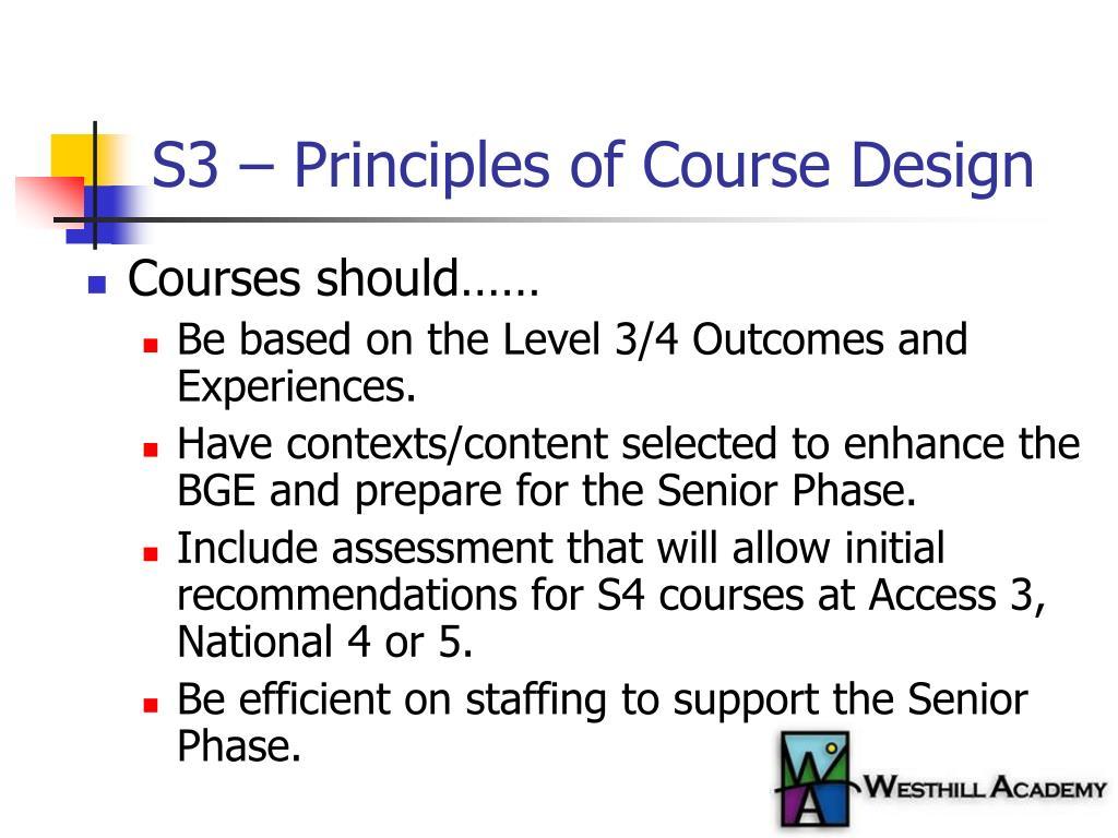 S3 – Principles of Course Design