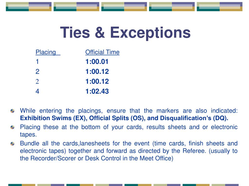 Ties & Exceptions