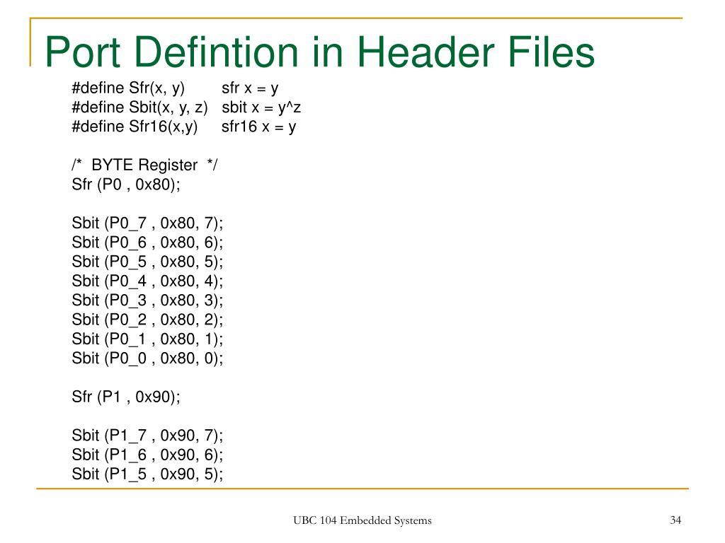 Port Defintion in Header Files