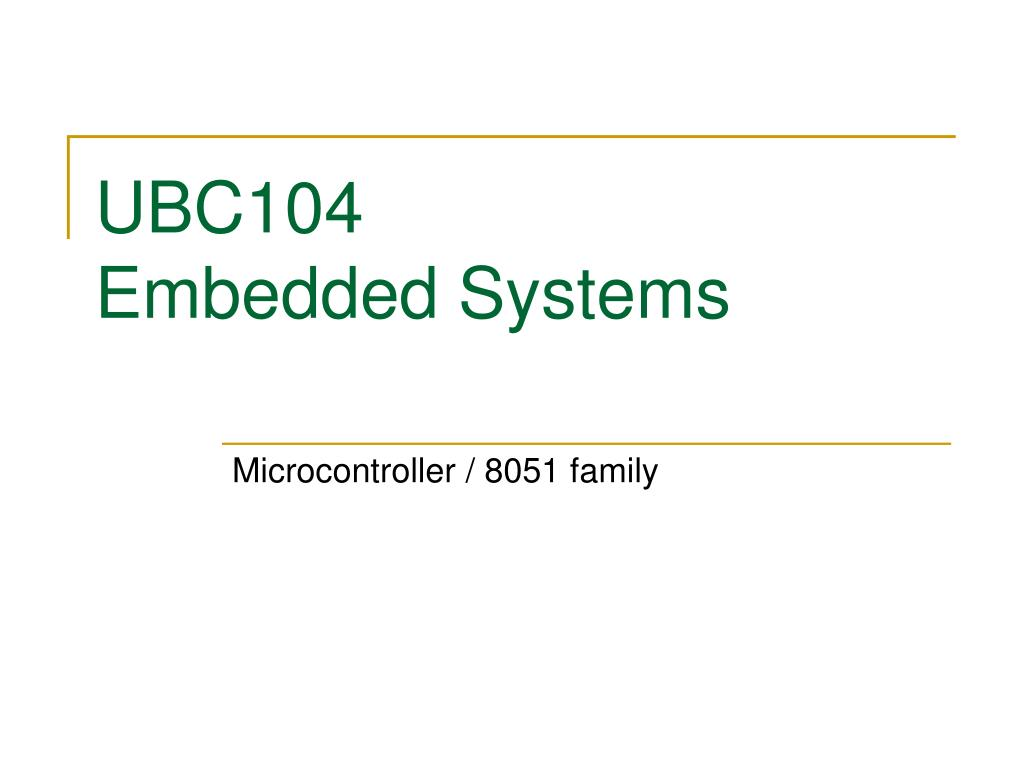 ubc104 embedded systems l.