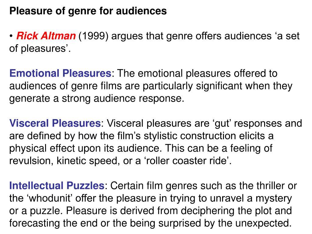 Pleasure of genre for audiences
