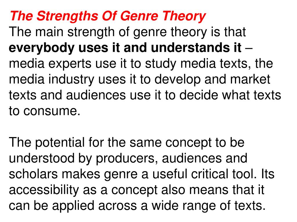 The Strengths Of Genre Theory