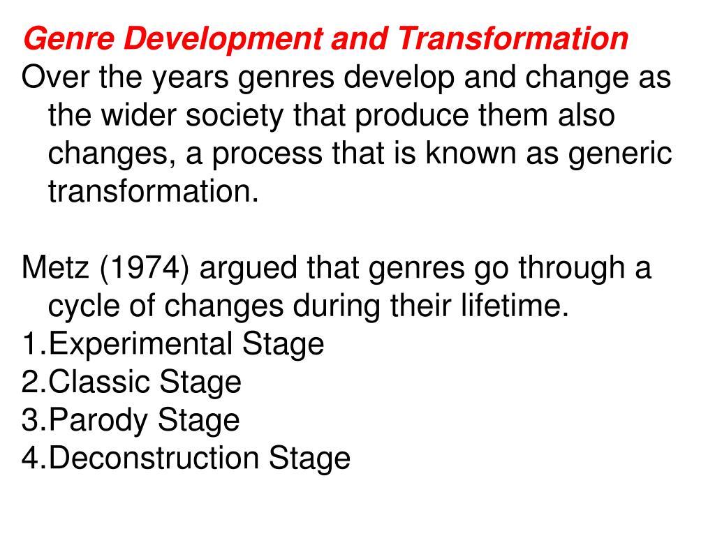 Genre Development and Transformation