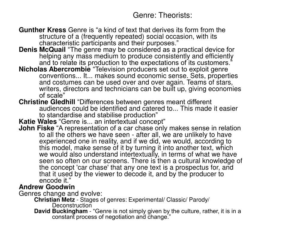 Genre: Theorists: