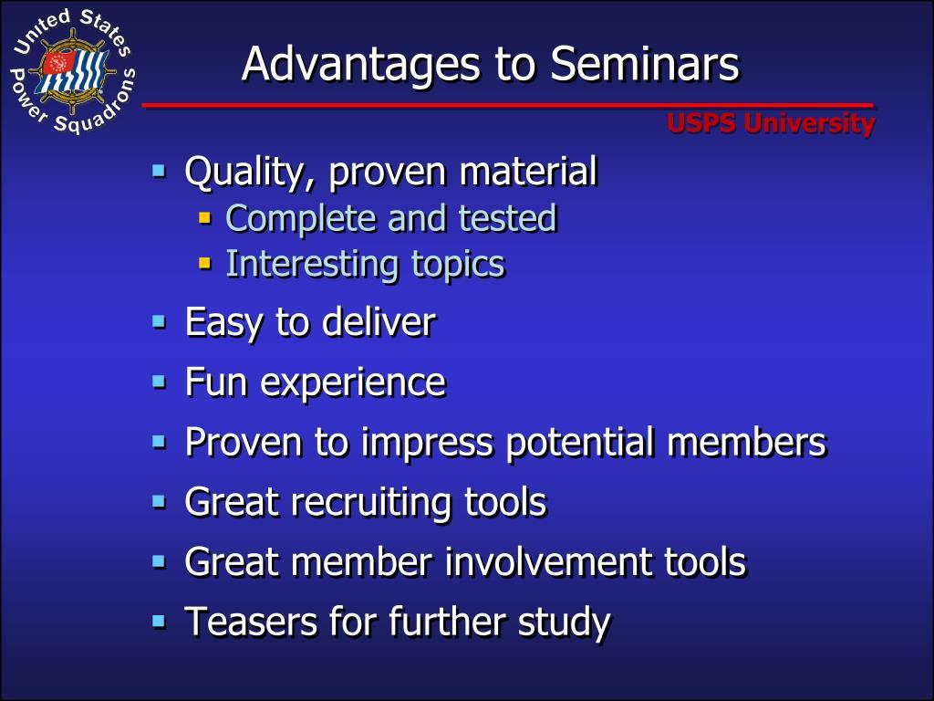 Advantages to Seminars
