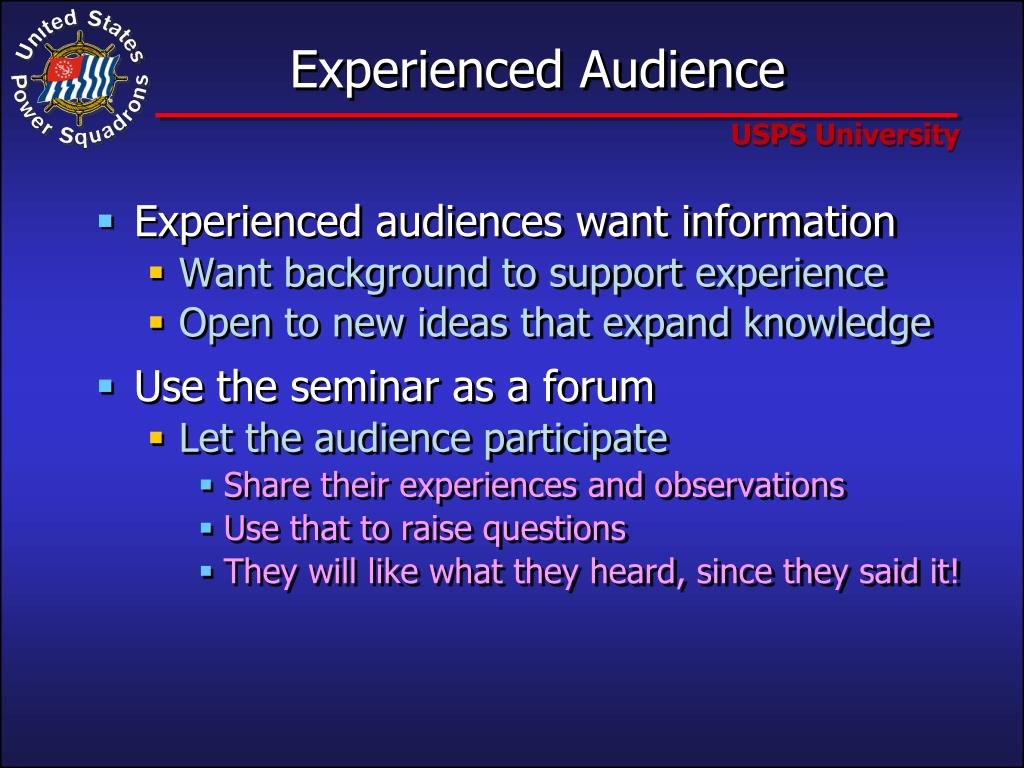 Experienced Audience
