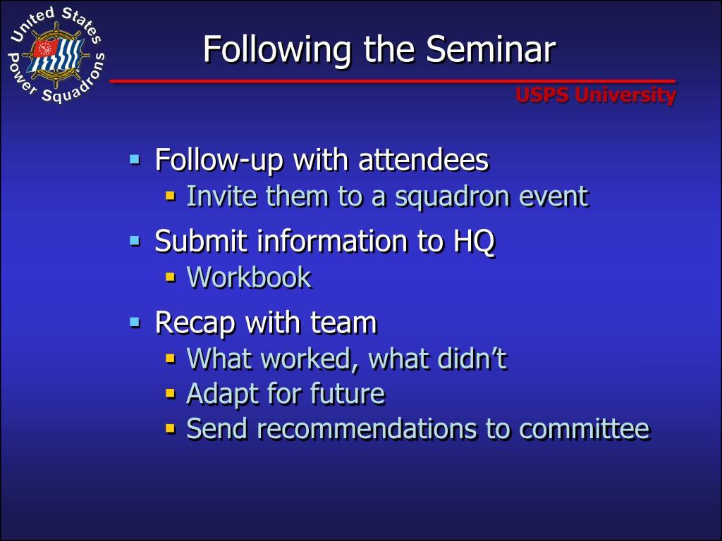 Following the Seminar