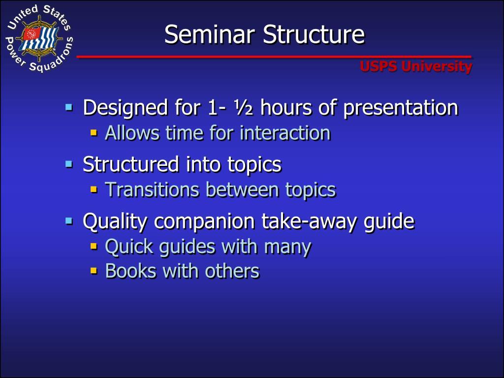 Seminar Structure