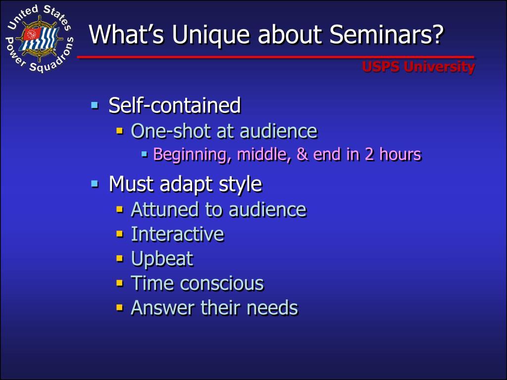 What's Unique about Seminars?