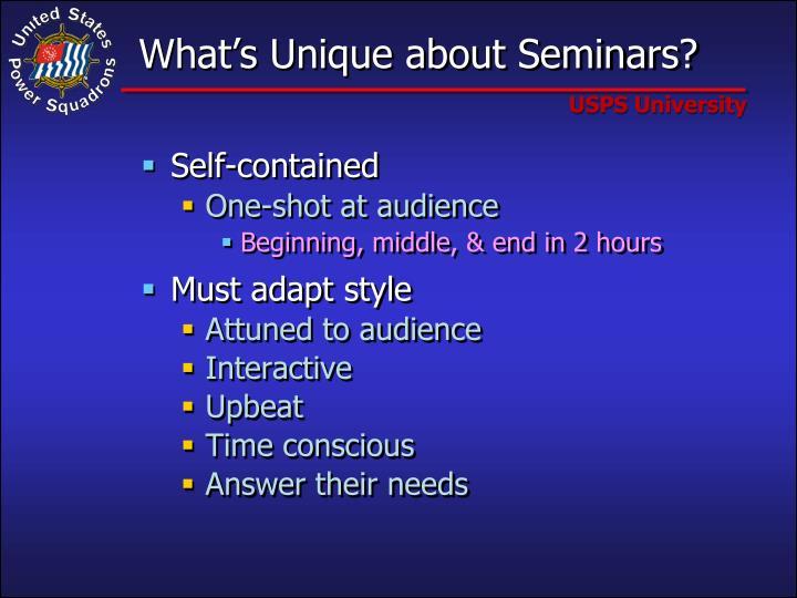 What s unique about seminars