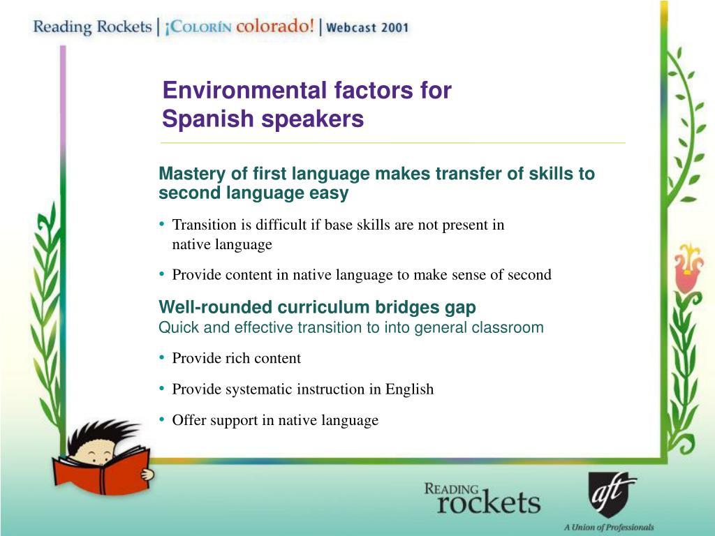 Environmental factors for