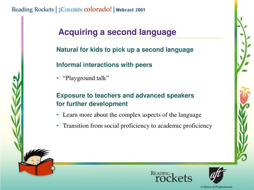 Acquiring a second language