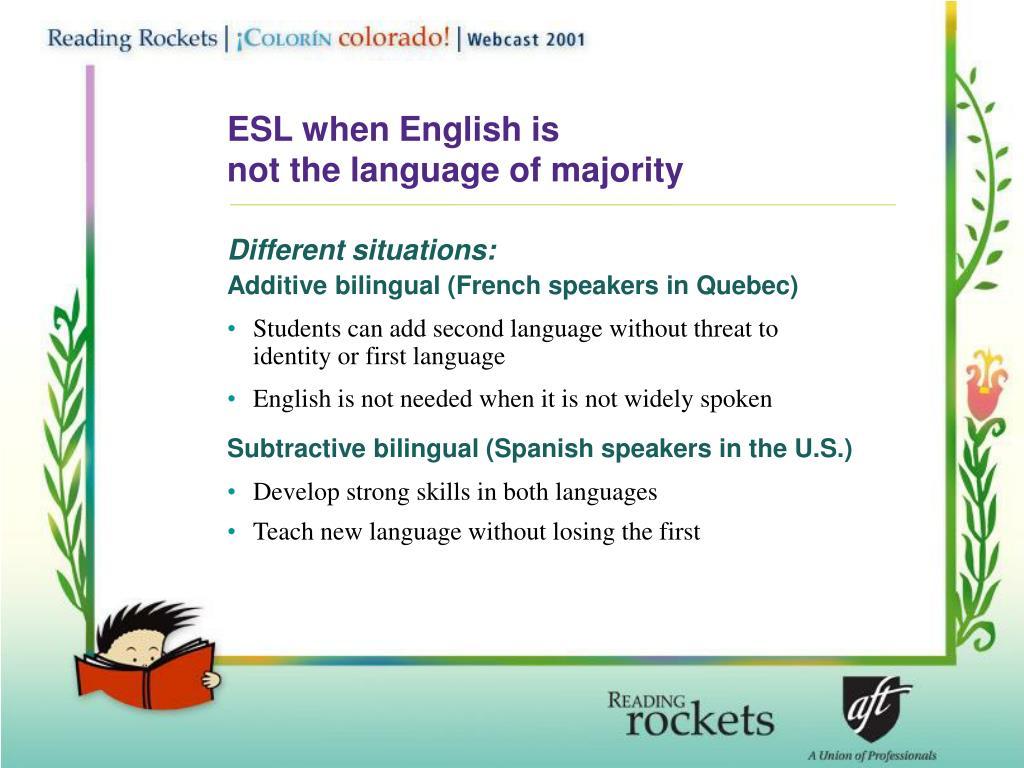 ESL when English is