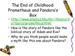 the end of childhood prometheus and pandora s box