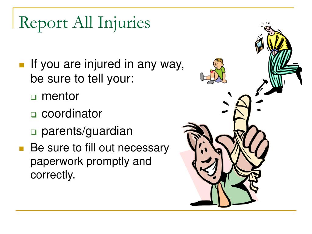 Report All Injuries